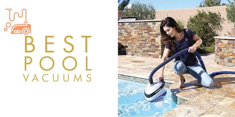 Best Pool Vacuum 2021