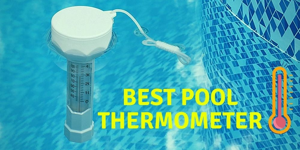 best pool thermometer
