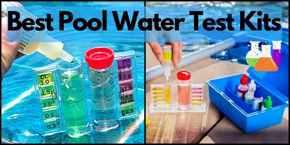 best pool water test kits reviews